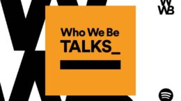 Who We Be Talks